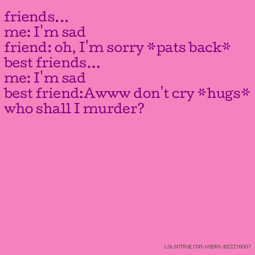 Best Friends Quotes, Funny Best Friends Quotes, Facebook Quotes ...