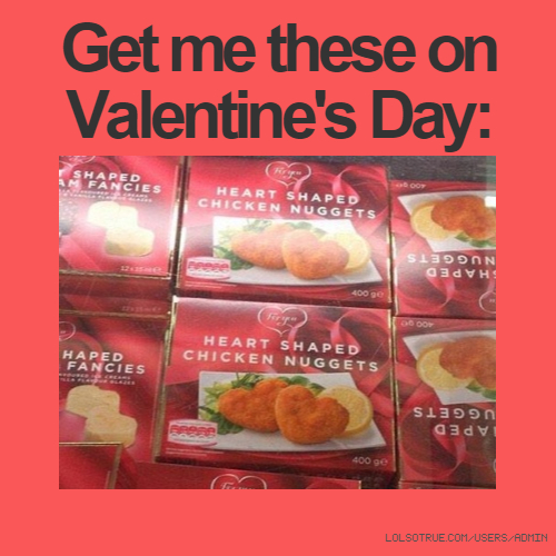 Get me these on Valentine's Day: