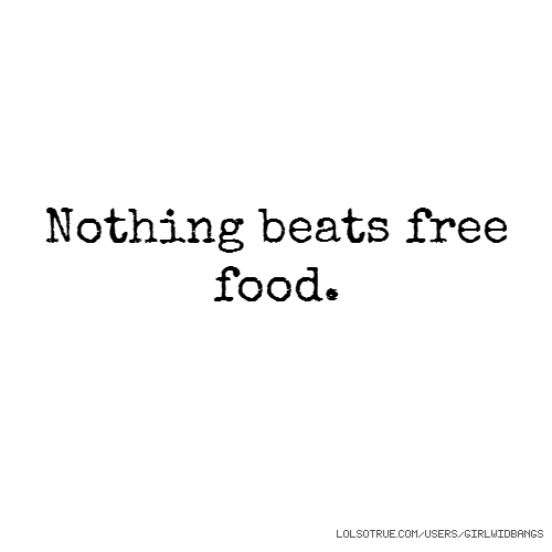 Nothing beats free food.