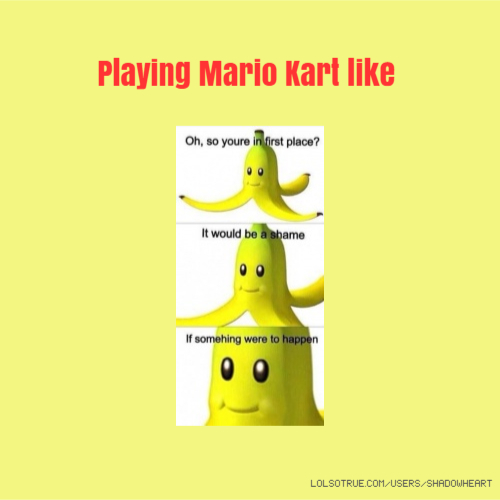 Playing Mario Kart like