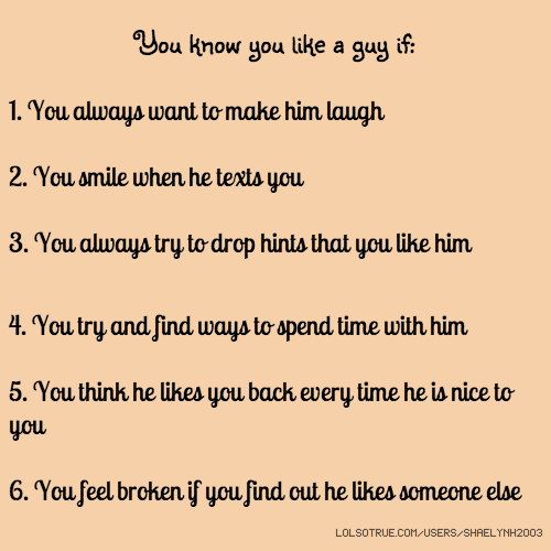 Ways to know someone likes you