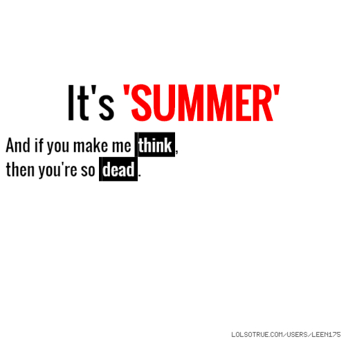 Summer Quotes, Funny Summer Quotes, Facebook Quotes, Tumblr ...