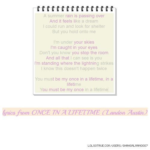 lyrics from ONCE IN A LIFETIME (Landon Austin)