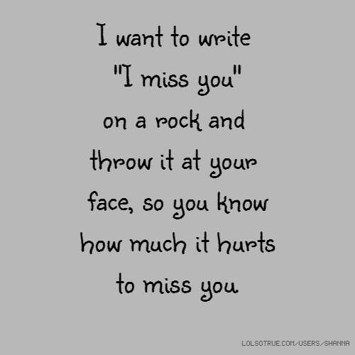 Miss you Quotes, Funny Miss you Quotes, Facebook Quotes