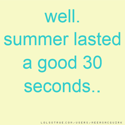 Summer Quotes, Funny Summer Quotes, Facebook Quotes, Tumblr Quotes    LolSoTrue.com