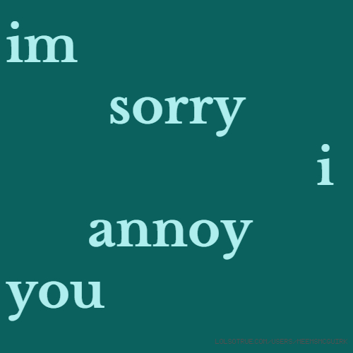 Im Sorry Quotes, Funny Im Sorry Quotes, Facebook Quotes