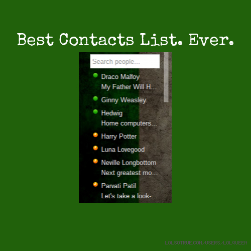 Best Contacts List. Ever.