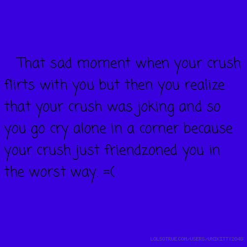 Crushes Quotes Funny Crushes Quotes Facebook Quotes Tumblr Quotes Lolsotrue Com