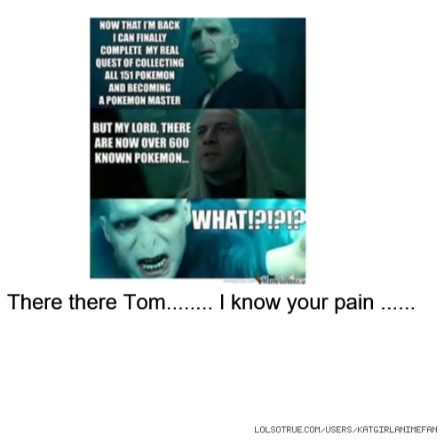 There there Tom........ I know your pain ......