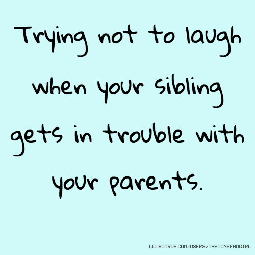 Siblings Quotes, Funny Siblings Quotes, Facebook Quotes, Tumblr ...