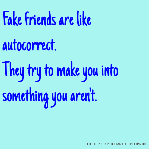Fake Friend Quotes In Malayalam: Fake Friends Quotes, Funny Fake Friends Quotes, Facebook