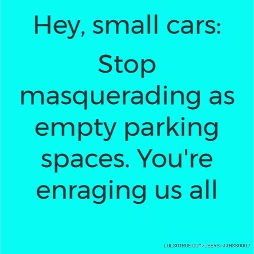 Hey, small cars: 