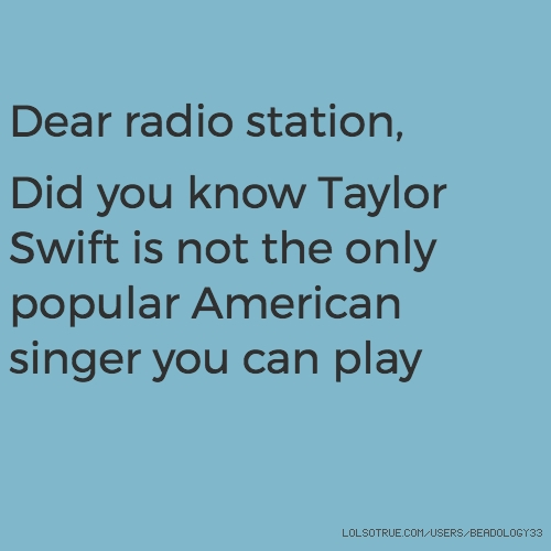 Dear radio station,