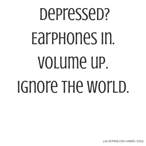 Depressed?