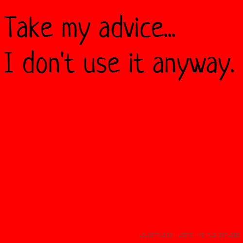 Take my advice... I don't use it anyway.