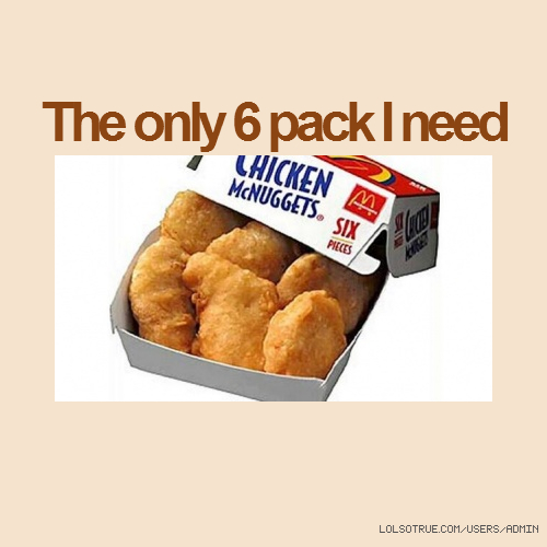 The only 6 pack I need