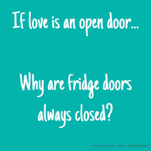 Love Is An Open Door Quotes Funny Love Is An Open Door Quotes Extraordinary Open Door Quotes