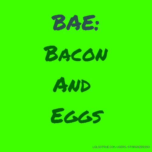 Bae Quotes. QuotesGram
