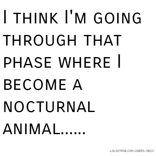 Image of: Photography Members Of The Week Tumblr Nocturnal Quotes Funny Nocturnal Quotes Facebook Quotes Tumblr