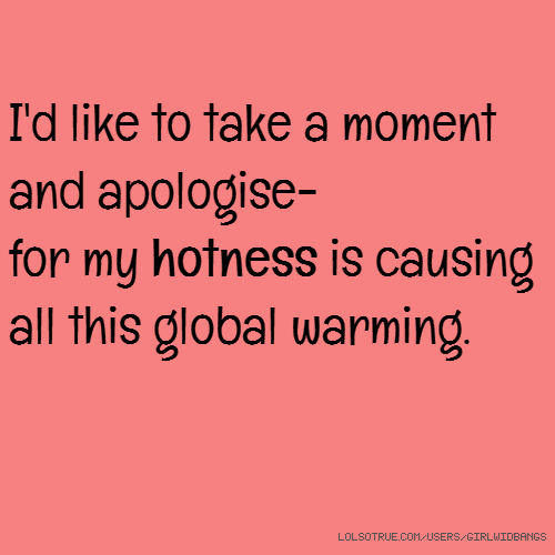 Global Warming Quotes Fair Global Warming Quotes Funny Global Warming Quotes Facebook