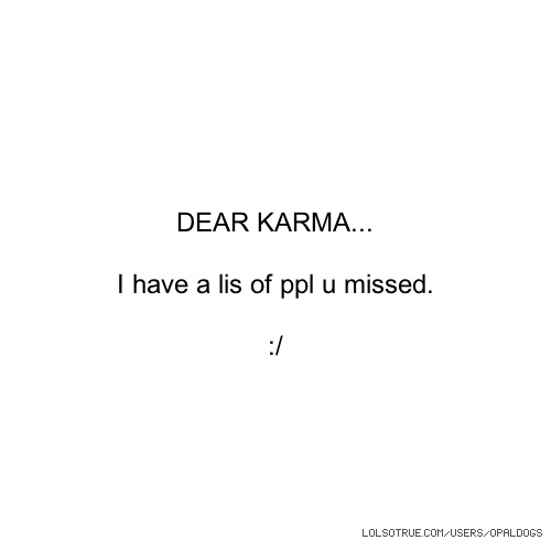 Karma Quotes Funny Karma Quotes Facebook Quotes Tumblr Quotes