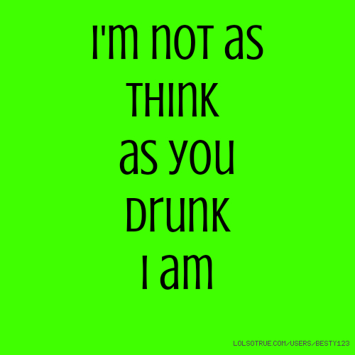Drunk Quotes, Funny Drunk Quotes, Facebook Quotes, Tumblr ...