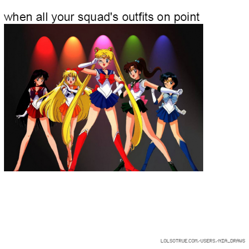 when all your squad's outfits on point