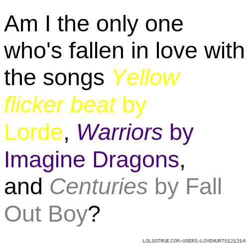 The Warriors Imagine Dragons Lyrics: Am I The Only One Who's Fallen In Love With The Songs