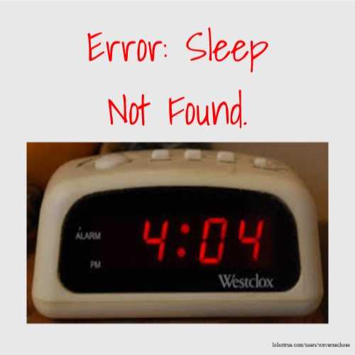 Error: Sleep Not Found.