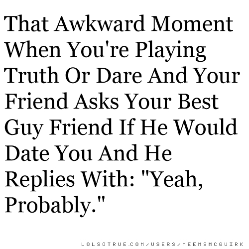 dating best guy friend awkward