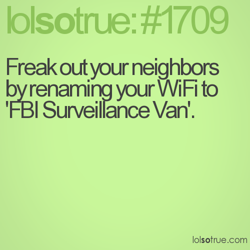 Freak out your neighbors by renaming your WiFi to