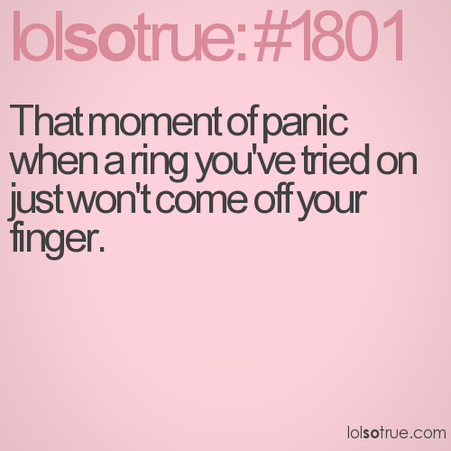 That moment of panic when a ring you've tried on just won't come off your finger.