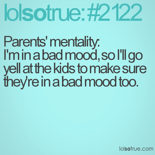 Parents' mentality: 