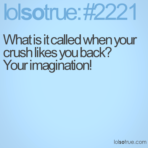 What is it called when your crush likes you back? 