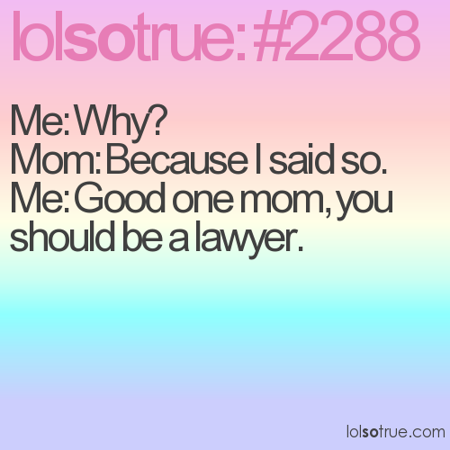 Me: Why?