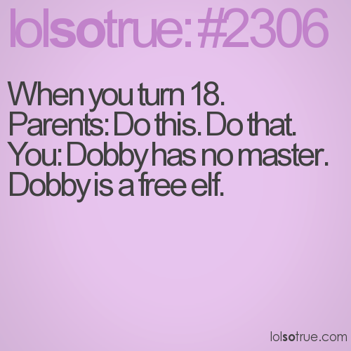 When you turn 18.