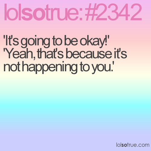 'It's going to be okay!'