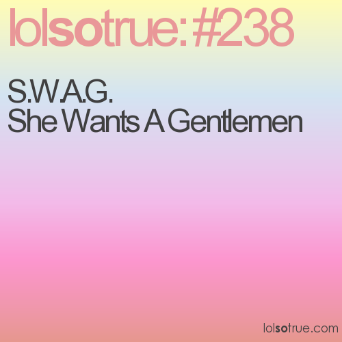 she wants a gentlemen