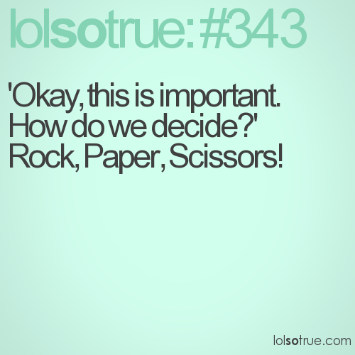 'Okay, this is important. How do we decide?'