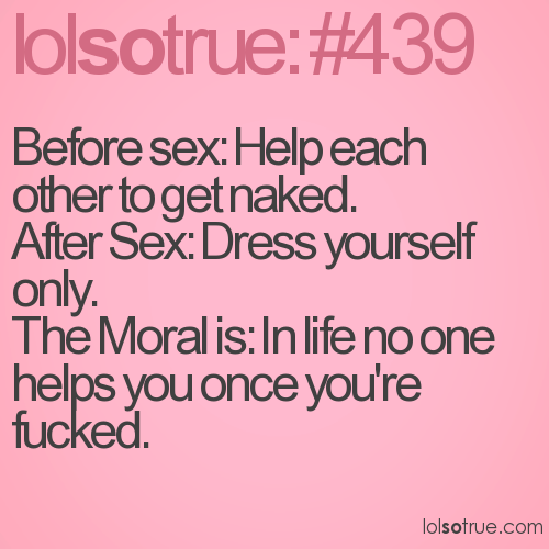 Before sex: Help each other to get naked.