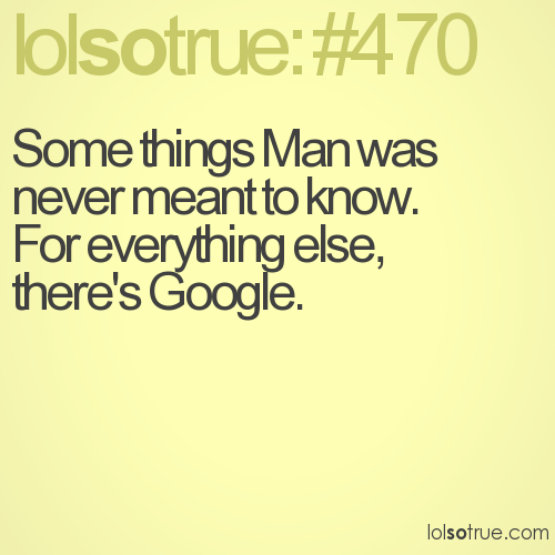 Some things Man was never meant to know. 