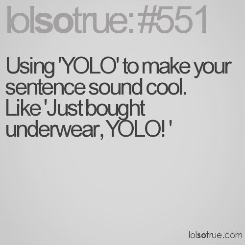Yolo Quotes