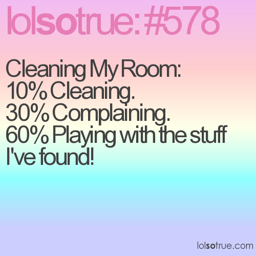 Cleaning My Room: