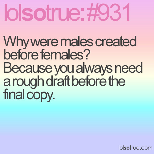 Why were males created before females? 